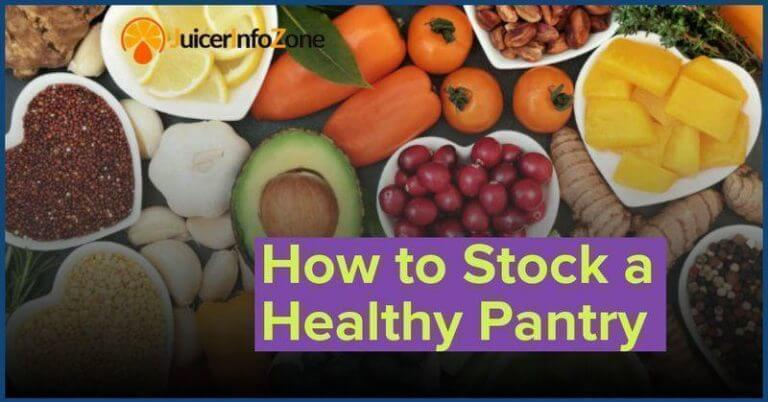 How To Build A Healthy Pantry … For Busy People